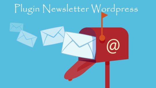 Plugin newsletter Wordpress