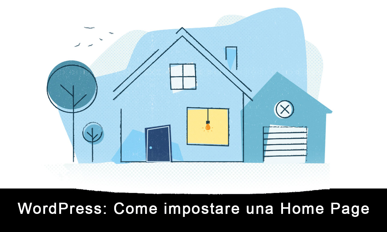 WordPress: come impostare la home page