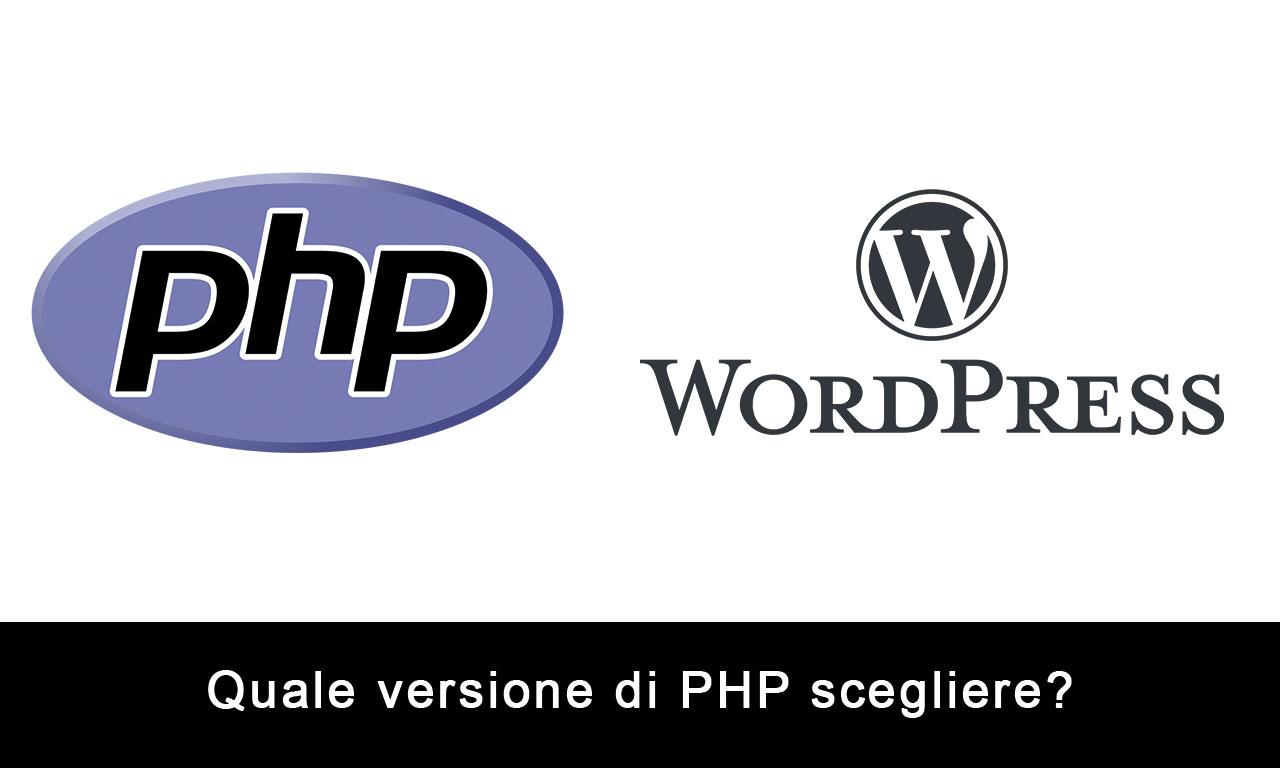 Quale versione di PHP usare in WordPress?