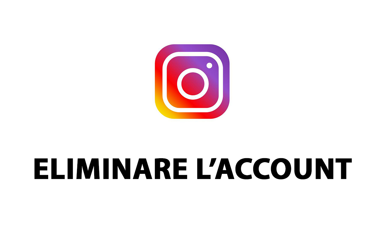Come eliminare l'account Instagram