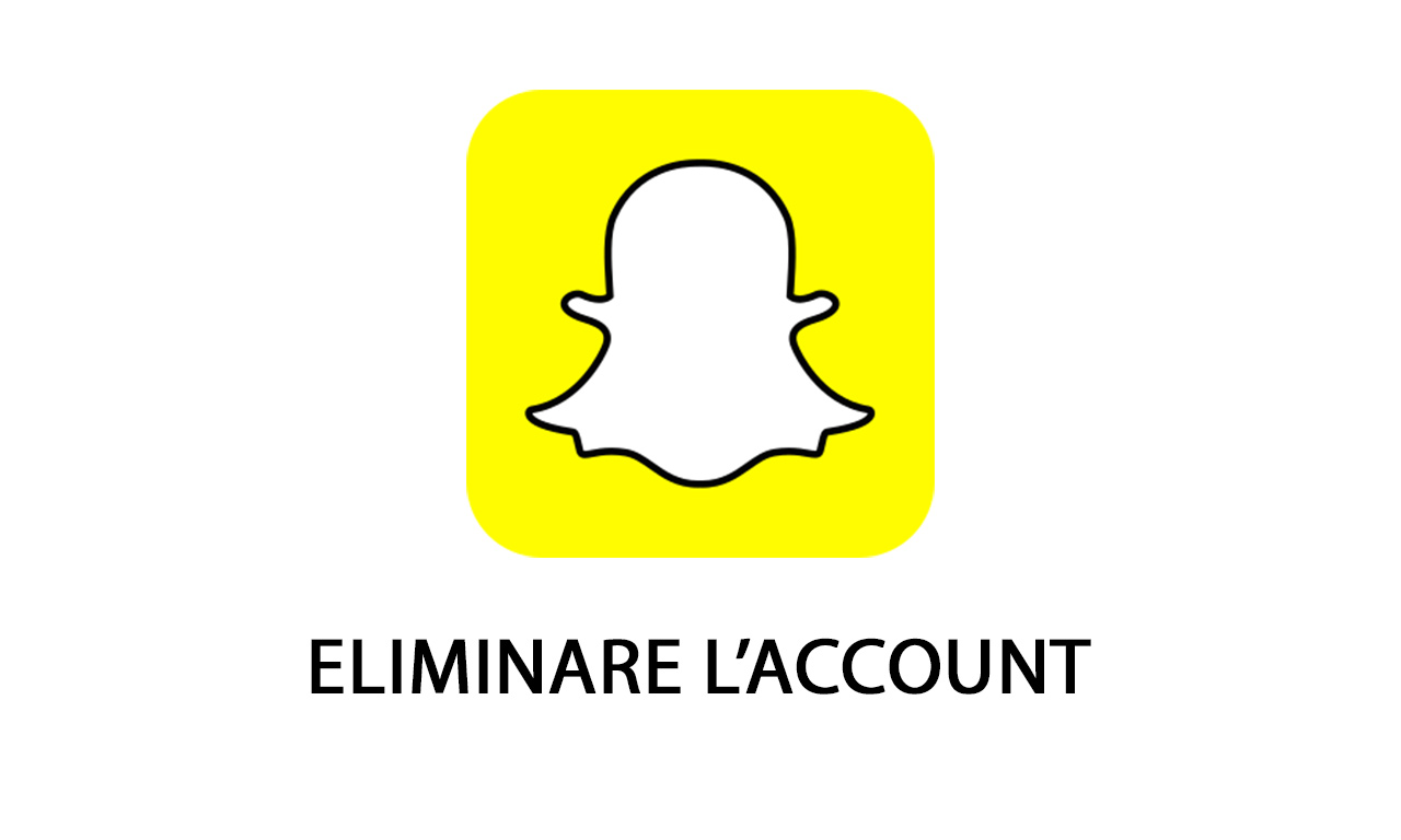 eliminare account snapchat