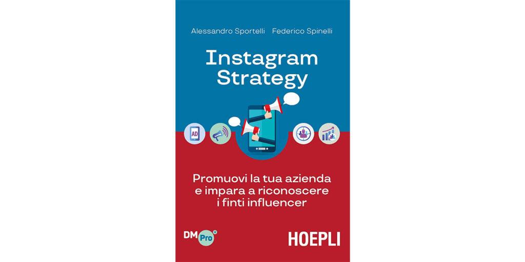 Instagram Strategy di Alessandro Sportelli e Federico Spinelli