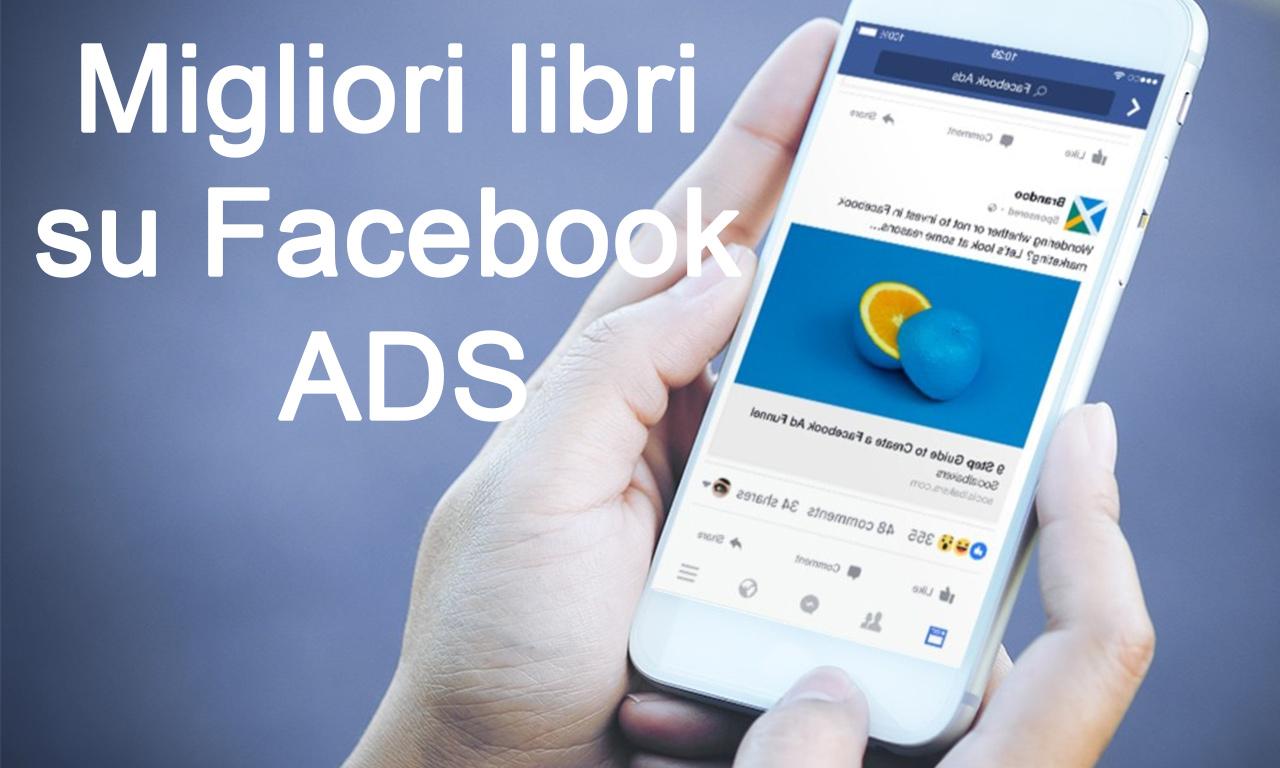I migliori libri su Facebook Ads