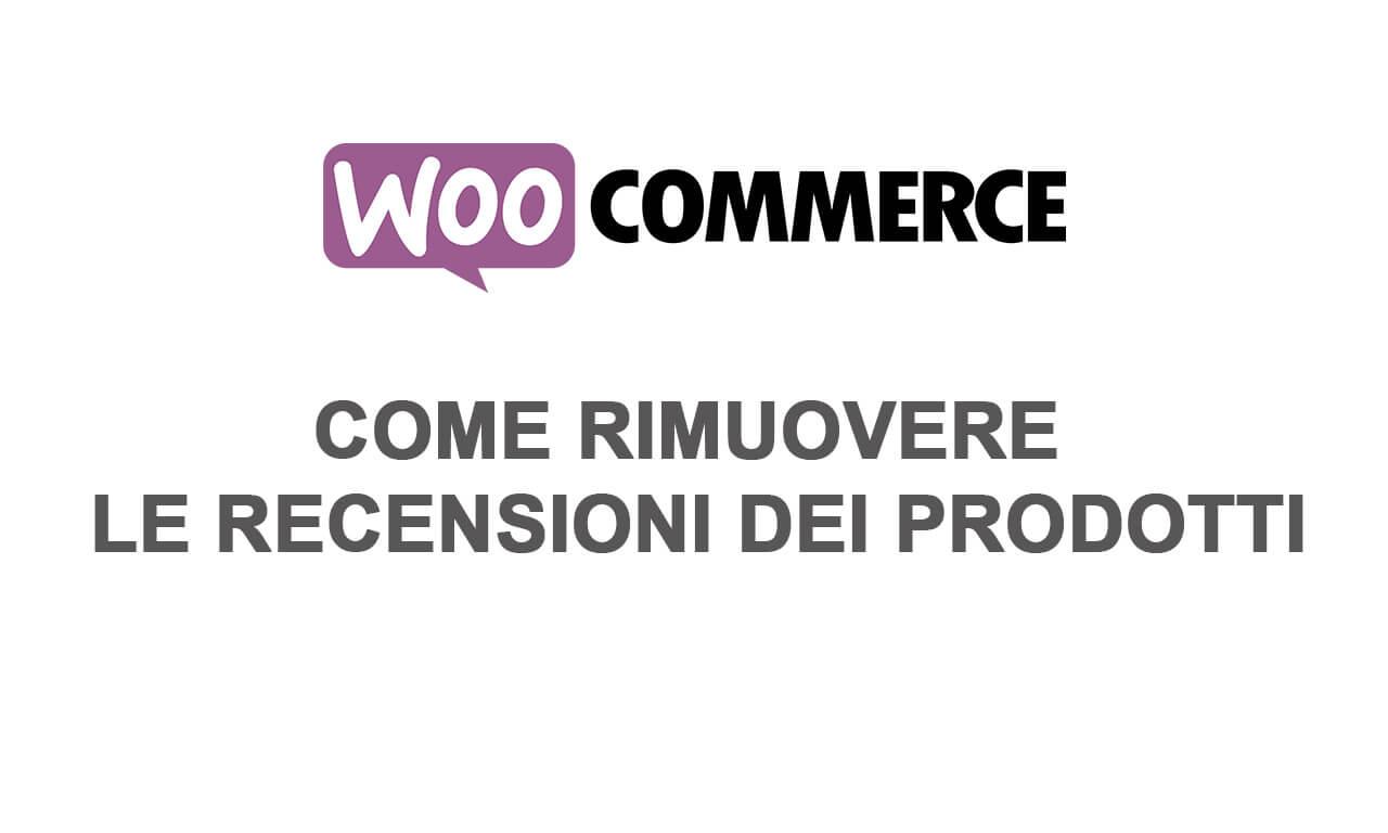 Woocommerce: come rimuovere le recensioni