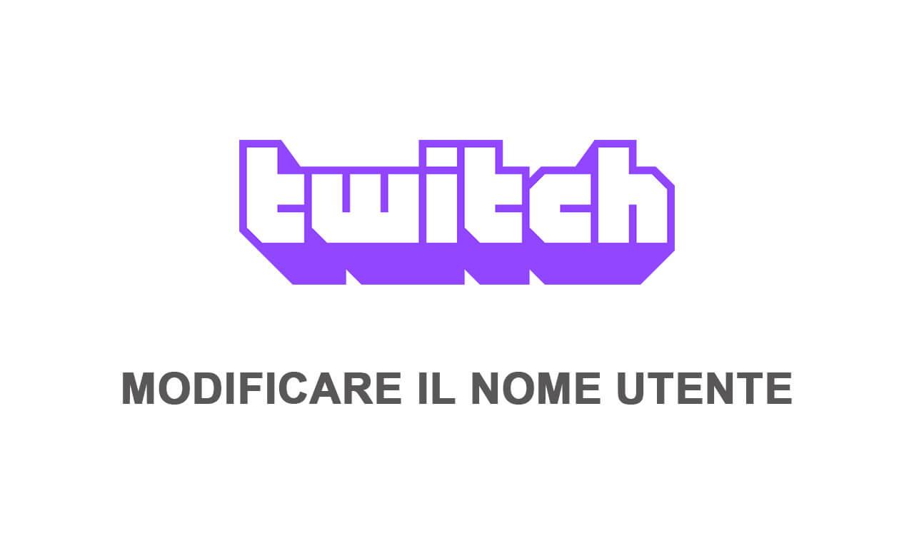 cambiare nome utente twitch