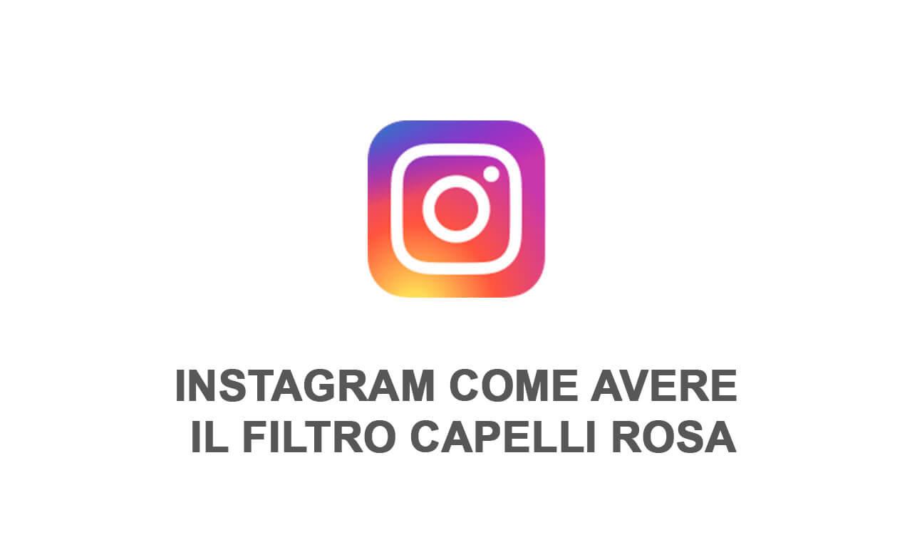 instagram filtro capelli rosa