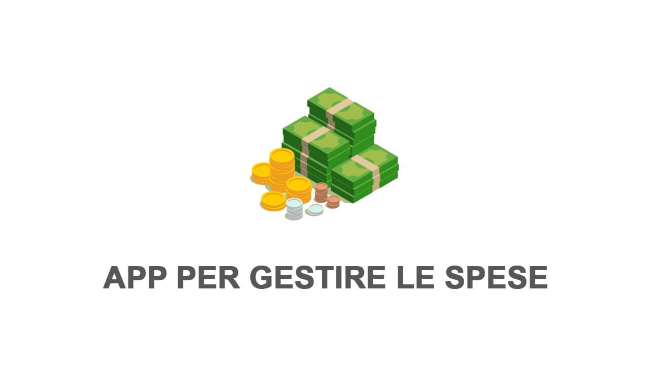 App per gestire le spese: le migliori 10