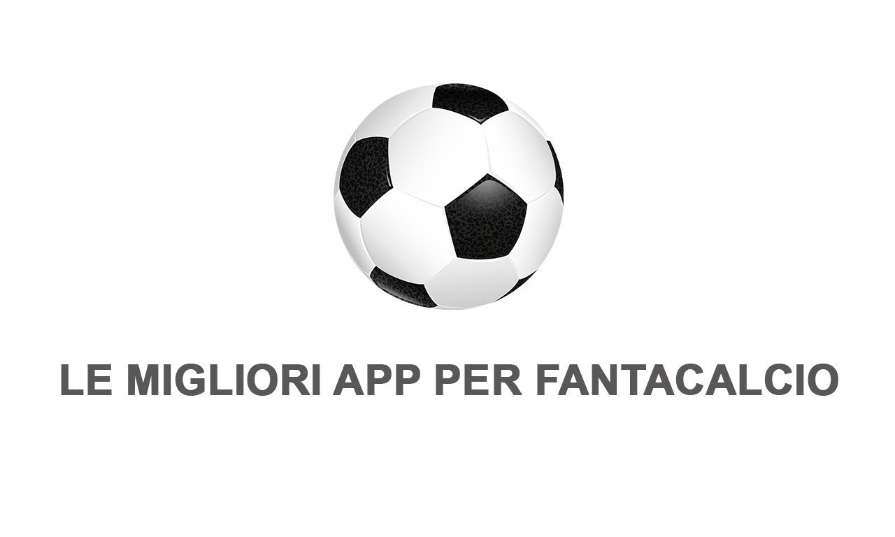 App per Fantacalcio: le 4 migliori